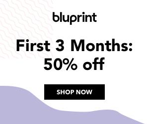 50% Off First 3 Months Bluprint Subscription at mybluprint.com through 4/10/19.