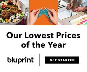 Enjoy Our Lowest Bluprint Prices Of The Year - $7.99 monthly or $79.99 annual! Pick your plan at myBluprint.com and get limitless inspiration, classes, supplies, and more through 1/9/19!