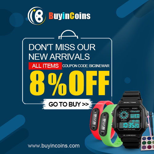2018 New Arrivals with 8% Discount! Just in Buyincoins.com , Buy Now!