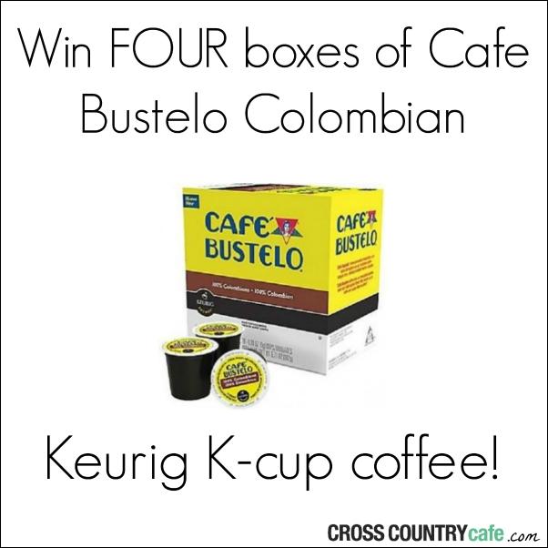 Cafe Bustelo Keurig Kcup coffee giveaway