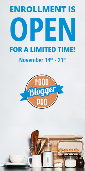 Food Blogger Pro Fall 2017 Enrollment