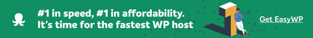 EasyWP. It's time for the fastest WP host