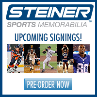 Pre-order for upcoming autograph signings at Steiner Sports!