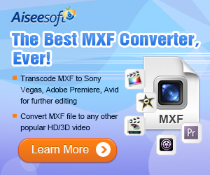 Convert MXF to FCP/FCE/iMovie and other 2D/3D video files