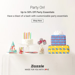 Shop Party Essentials on Zazzle.com