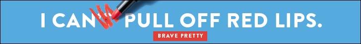 Brave Pretty