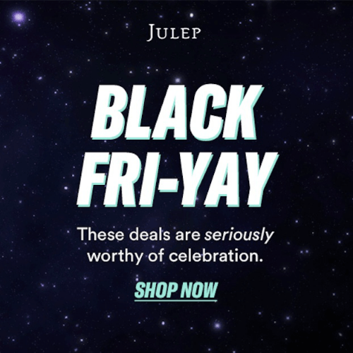 Julep Black Friday
