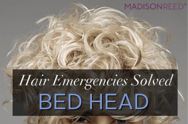 Hair Emergencies Solved: Bedhead