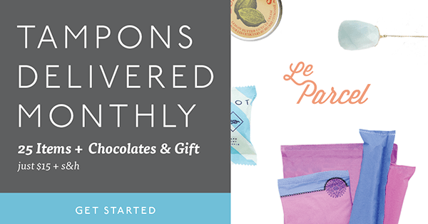 Start loving your period! Never be short on tampons again and enjoy some insane chocolates + a rad gift while you're at it. Just $15/m. You and your period will love it!