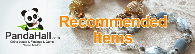 Recommended Items on jewelry beads and findings ect, @PandaHall