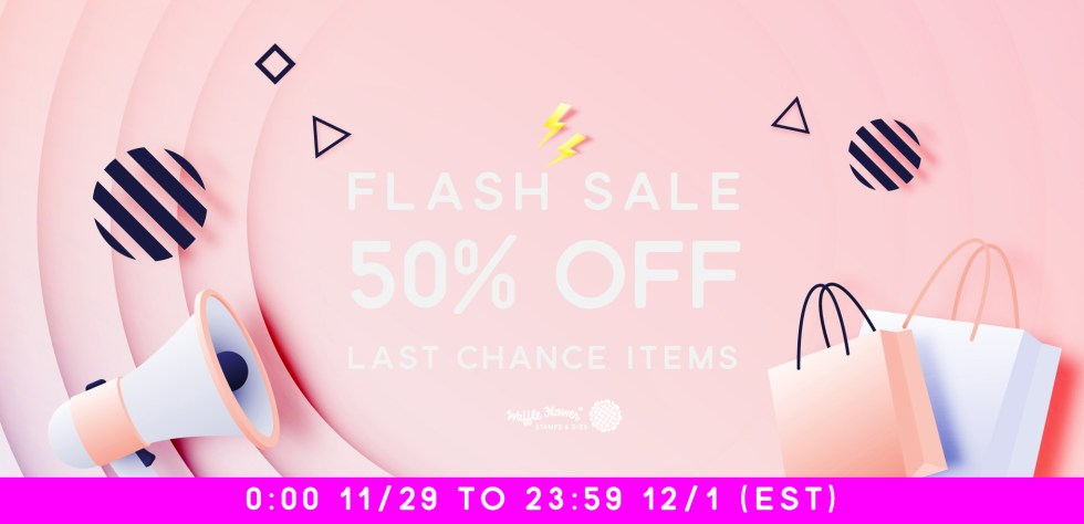 Waffle Flower Flash Sale - 50% Off Last Chance Items