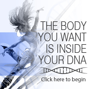 The body you want is in your DNA!