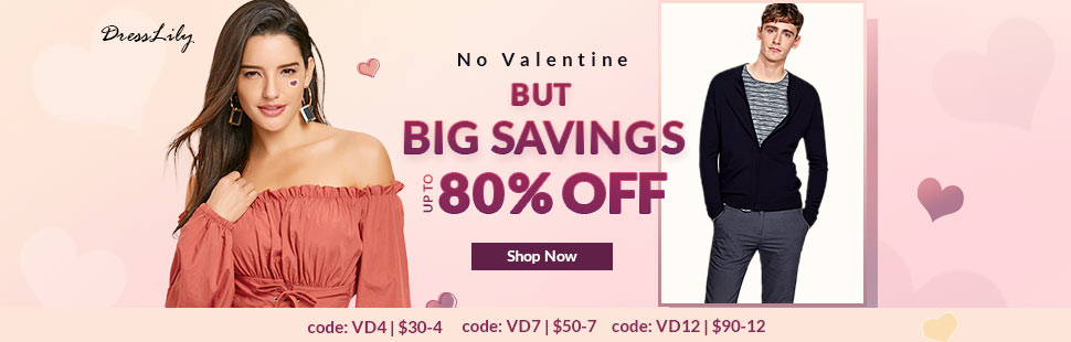 No Valentine But Up To 80% OFF, Shop Now