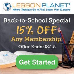 15% Off Back To School Special At LessonPlanet.com!  Click through on provided URL and discount will be automatically applied at check out - discount valid until 8/15/2016