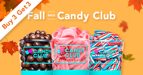 FALL INTO CANDY CLUB! Buy 3 Get 3! Shop now!