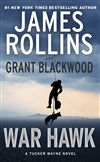 War Hawk by James Rollins & Grant Blackwood