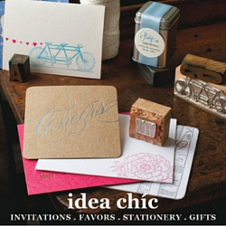 Idea Chic stationery, invitations, favors and gifts