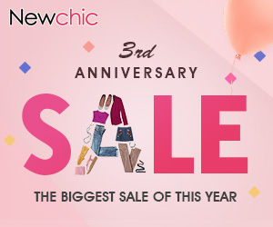 Newchic Third Anniversary Sale Up to 70% Off  Valid from July 4 to July 31, 2017