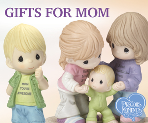 Mother's Day Gifts at Precious Moments