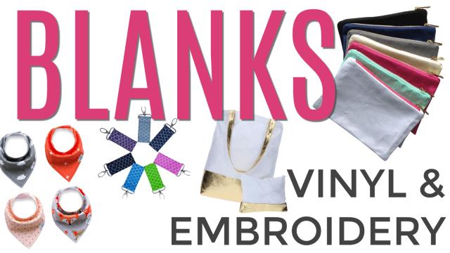 Blanks Vinyl Embroidery