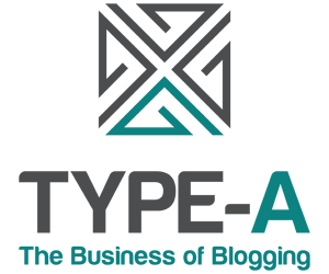 Type-A: The Business of Blogging