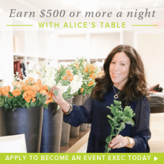 """Advertisement photo of Alice's Table. Shows a woman standing next to several flower pots and holding a green flower. Photo says """"Earn $500 or more a night with Alice's Table apply to become an event exec today""""."""