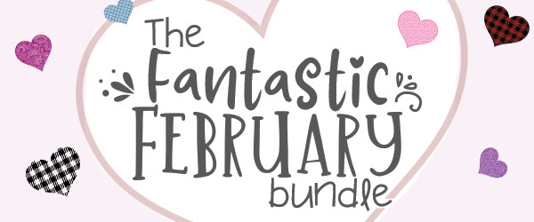 ONLY $15.20 | The Fantastic February Bundle