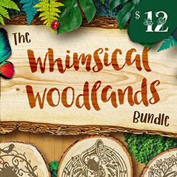 20% OFF The Whimsical Woodlands Bundle   NOW $9.60
