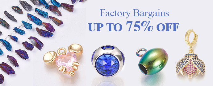 Up to 75% Off for Bulk Beads & Jewelry Making Supplies