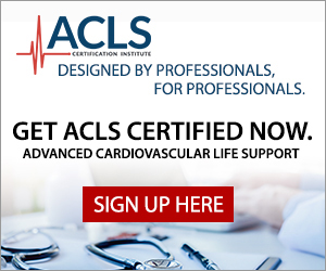 Get ACLS Certified Now