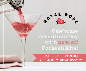 Celebrate Valentine's Day with 20% off Cocktail Kits! Use code LOVE20. (valid 2/1/20 - 2/15/20)