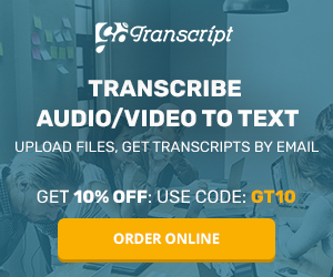 GoTranscript is where you can find freelancers to do transcription work and you get 10% off with the code on this banner
