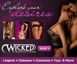Explore your desires at Wicked Temptations! Shop sexy lingerie, clubwear, costumes, adult toys and more - Click Here!
