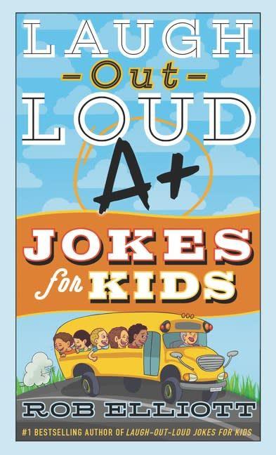 Laugh Out Loud Kid Jokes