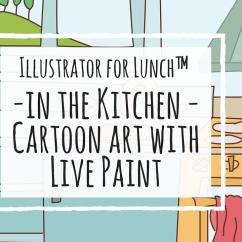 Art For The Kitchen Best Camp Illustrator Lunch In Cartoon With Live Aa2308b9