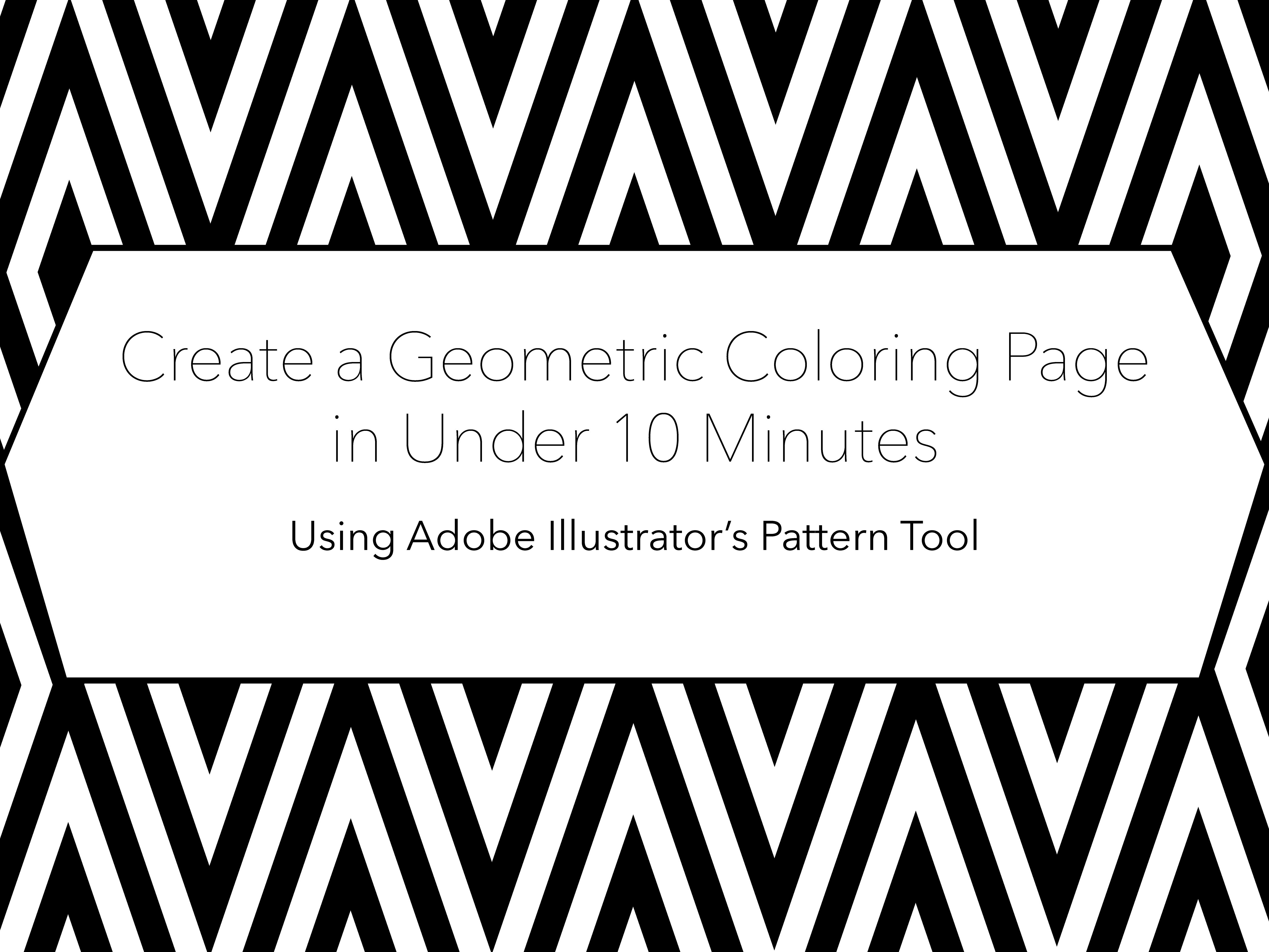 Create a Geometric Coloring Page in Less than 10 Minutes