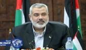 حماس: هنية لن يخرج من غزة إلا إذا اقتضت المصلحة