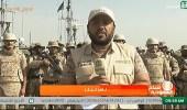 بالفيديو: لأول مرة .. التليفزيون السعودي يغطي من الخطوط الأمامية بالحد الجنوبي