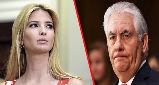 """الخلاف بين إيفانكا و """" تريلسون """" على أشُدَه.. انقسام جديد في البيت الأبيض"""