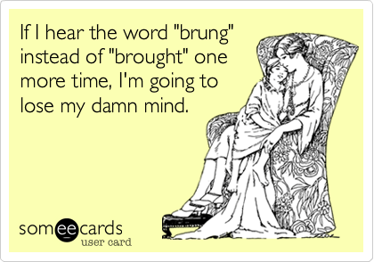 someecards.com - If I hear the word