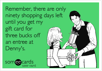 someecards, gift card, funny