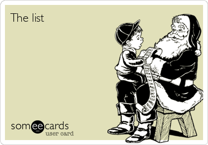 Funny Somewhat Topical Ecard: The list.