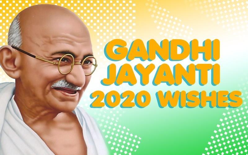 Happy Gandhi Jayanti 2020: Wishes Whatsapp messages ...