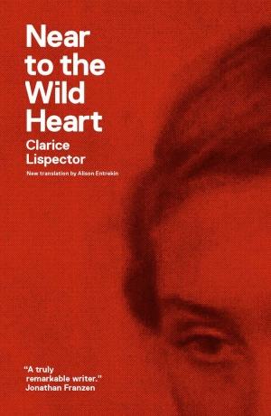 Near-to-the-Wild-Heart Clarice Lispector.jpg