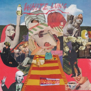 White Lung — Paradise