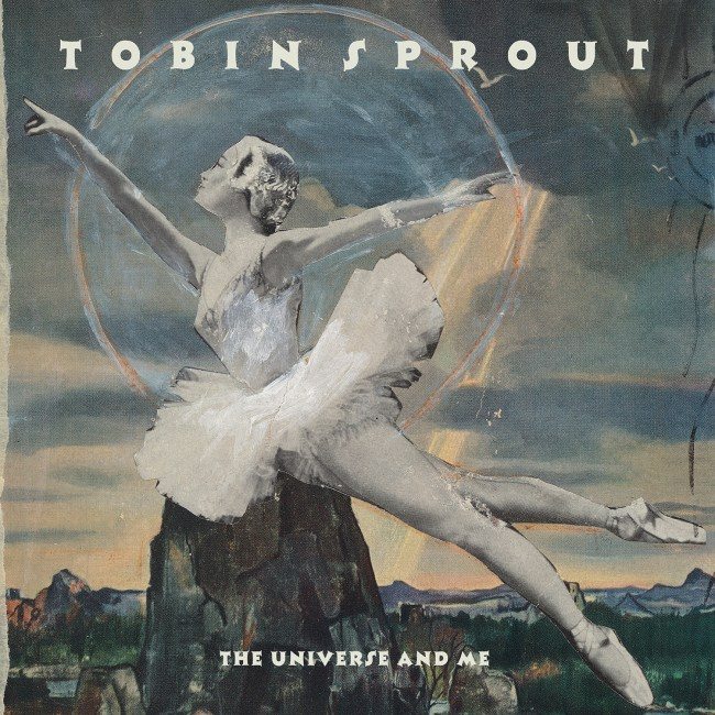 Tobin Sprout - The Universe And Me