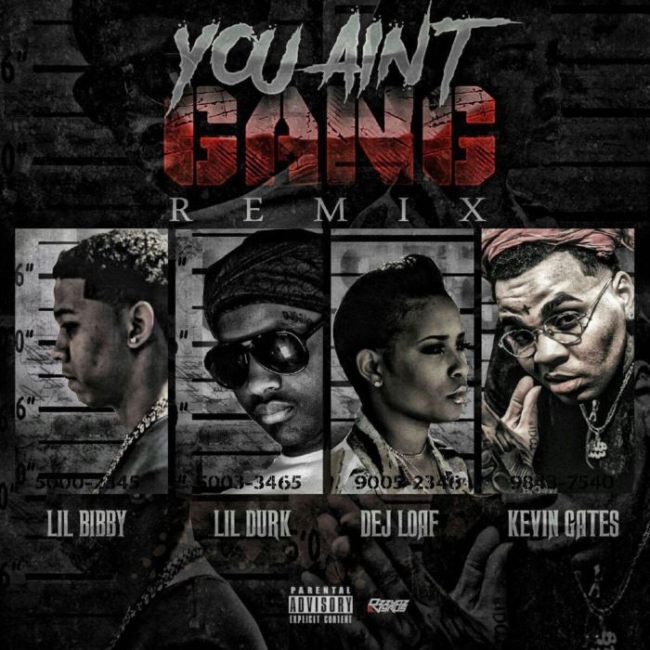 Lil Bibby - You Aint Gang Remix