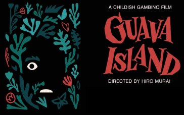 Childish Gambino & Rihanna's Guava Island Streaming Details Revealed
