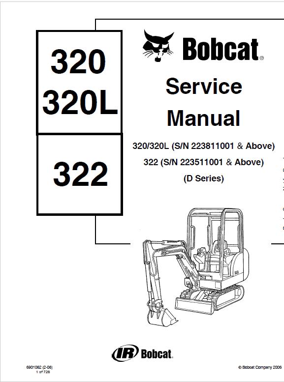 Bobcat 320, 320L and 322 Excavator Service Manual