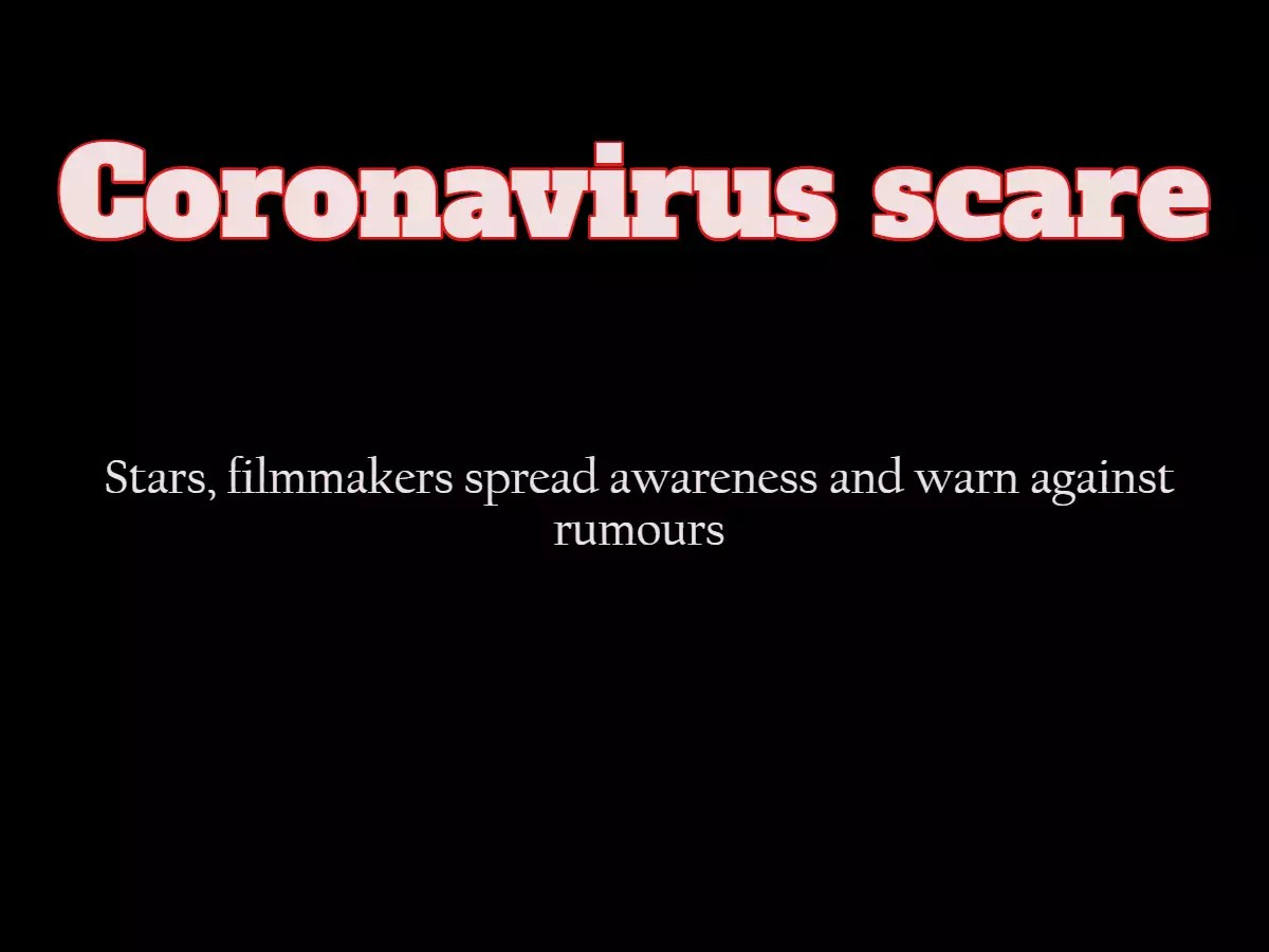 Coronavirus scare: Stars, filmmakers spread awareness and warn ...